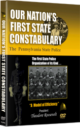 Our Nation's First State Constabulary